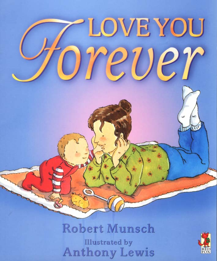 i love you forever book. Love you Forever